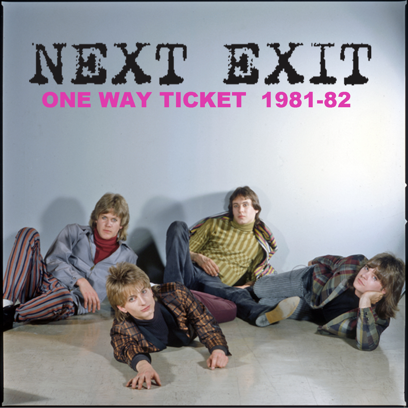 Sweet Madness, Next Exit, One Way Ticket 1981-82