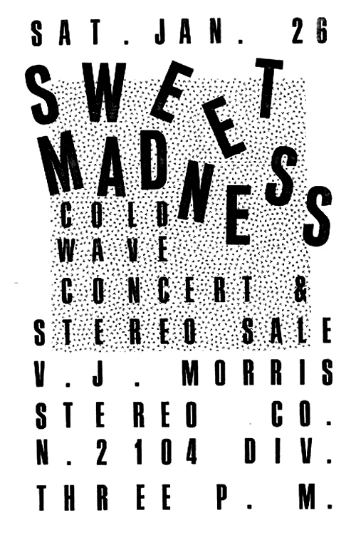 Sweet Madness Cold Wave Concert & Stereo Sale